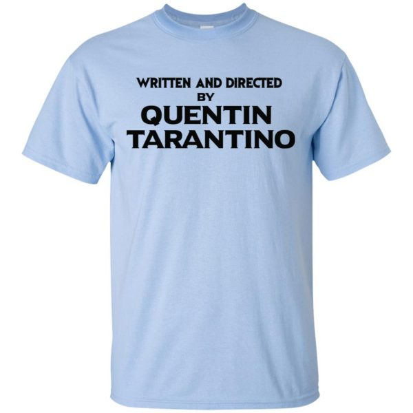 Written And Directed By Quentin Tarantino T-Shirts, Hoodie, Tank Apparel 5