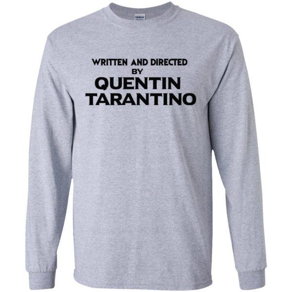 Written And Directed By Quentin Tarantino T-Shirts, Hoodie, Tank Apparel 6