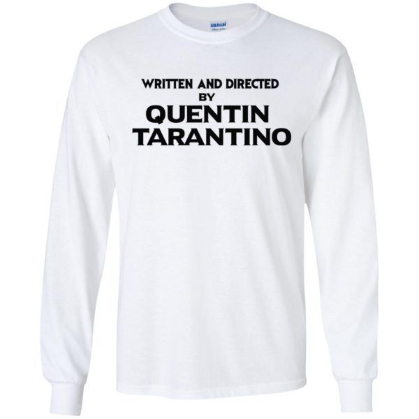 Written And Directed By Quentin Tarantino T-Shirts, Hoodie, Tank Apparel 7