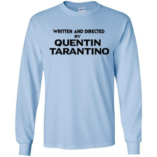Written And Directed By Quentin Tarantino T-Shirts, Hoodie, Tank Apparel 8