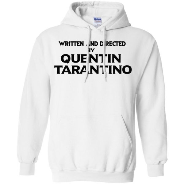 Written And Directed By Quentin Tarantino T-Shirts, Hoodie, Tank Apparel 10