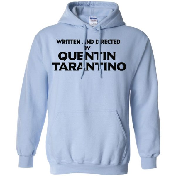 Written And Directed By Quentin Tarantino T-Shirts, Hoodie, Tank Apparel 11