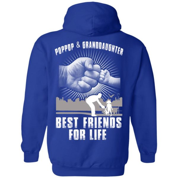 Poppop And Granddaughter Best Friends For Life T-Shirts, Hoodie, Tank Apparel