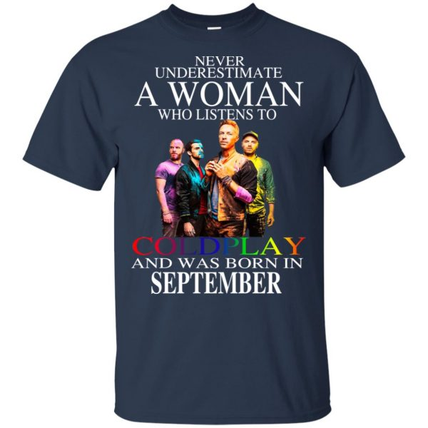 A Woman Who Listens To Coldplay And Was Born In September T-Shirts, Hoodie, Tank Apparel 6