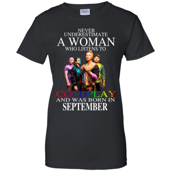 A Woman Who Listens To Coldplay And Was Born In September T-Shirts, Hoodie, Tank Apparel 11