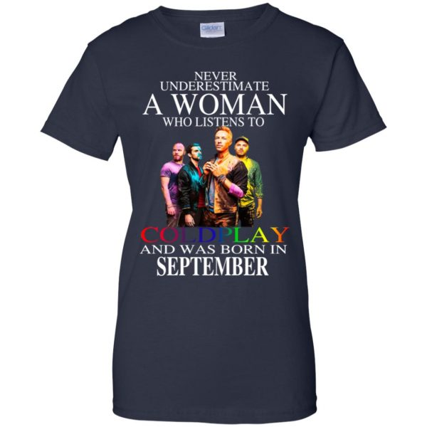 A Woman Who Listens To Coldplay And Was Born In September T-Shirts, Hoodie, Tank Apparel 13