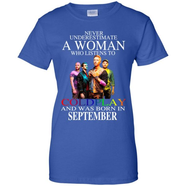 A Woman Who Listens To Coldplay And Was Born In September T-Shirts, Hoodie, Tank Apparel 14