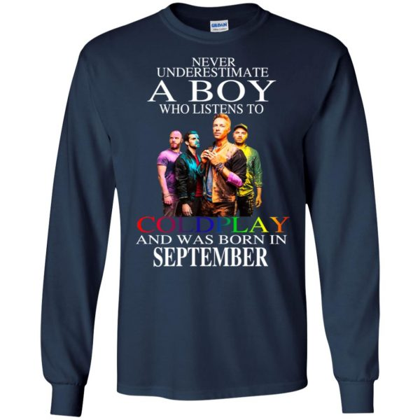 A Boy Who Listens To Coldplay And Was Born In September T-Shirts, Hoodie, Tank Apparel 8