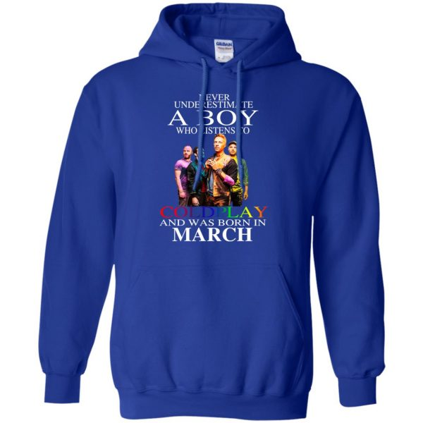A Boy Who Listens To Coldplay And Was Born In March T-Shirts, Hoodie, Tank Apparel