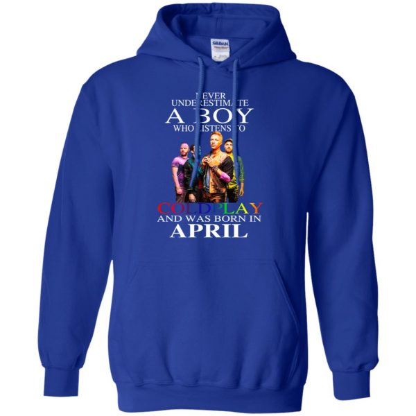 A Boy Who Listens To Coldplay And Was Born In April T-Shirts, Hoodie, Tank Apparel