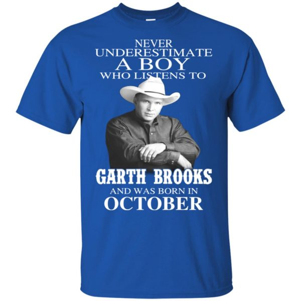 A Boy Who Listens To Garth Brooks And Was Born In October T-Shirts, Hoodie, Tank Apparel 4