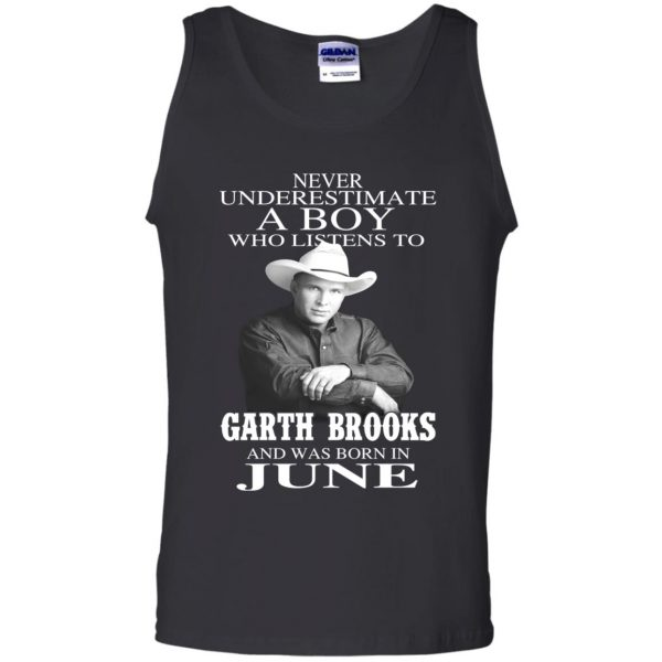 A Boy Who Listens To Garth Brooks And Was Born In June T-Shirts, Hoodie, Tank Apparel 13