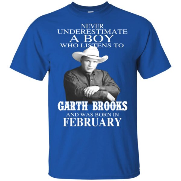 A Boy Who Listens To Garth Brooks And Was Born In February T-Shirts, Hoodie, Tank Apparel 4
