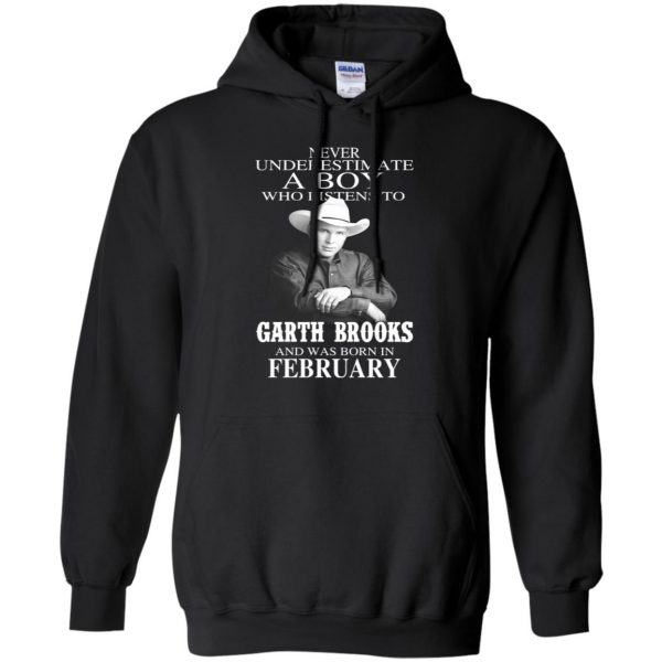 A Boy Who Listens To Garth Brooks And Was Born In February T-Shirts, Hoodie, Tank Apparel 9