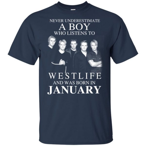 A Boy Who Listens To Westlife And Was Born In January T-Shirts, Hoodie, Tank Apparel 5