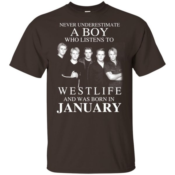 A Boy Who Listens To Westlife And Was Born In January T-Shirts, Hoodie, Tank Apparel 6