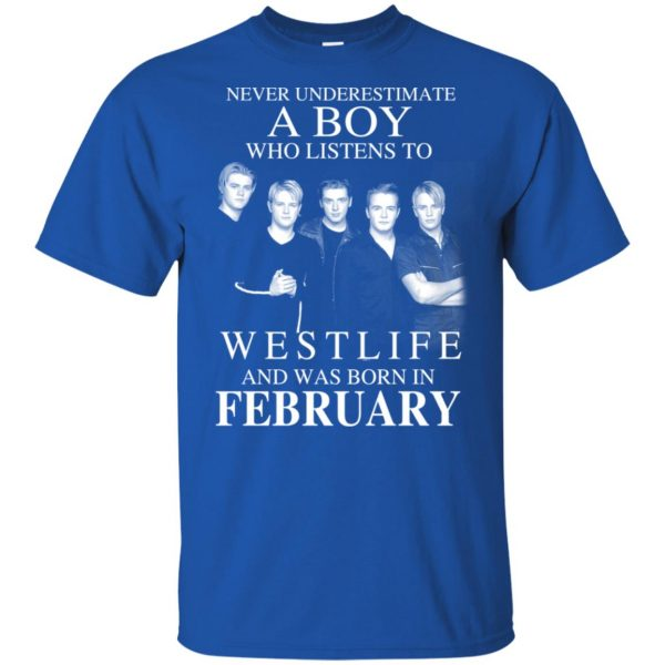 A Boy Who Listens To Westlife And Was Born In February T-Shirts, Hoodie, Tank Apparel 4