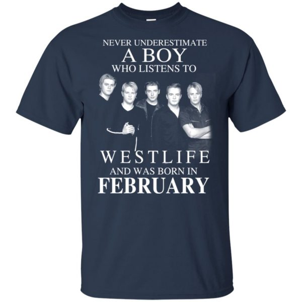 A Boy Who Listens To Westlife And Was Born In February T-Shirts, Hoodie, Tank Apparel 5