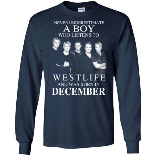 A Boy Who Listens To Westlife And Was Born In December T-Shirts, Hoodie, Tank Apparel