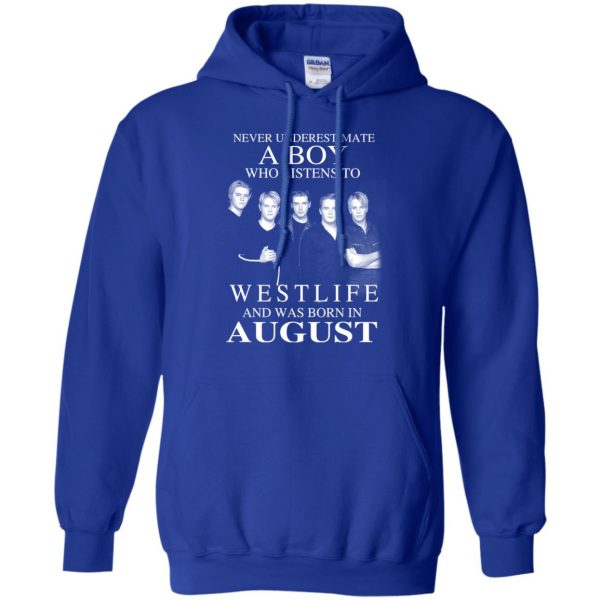 A Boy Who Listens To Westlife And Was Born In August T-Shirts, Hoodie, Tank Apparel 12