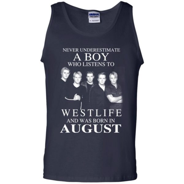 A Boy Who Listens To Westlife And Was Born In August T-Shirts, Hoodie, Tank Apparel 14