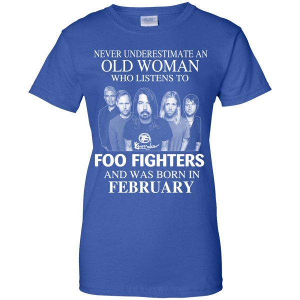 An Old Woman Who Listens To Foo Fighters And Was Born In February T-Shirts, Hoodie, Tank Apparel