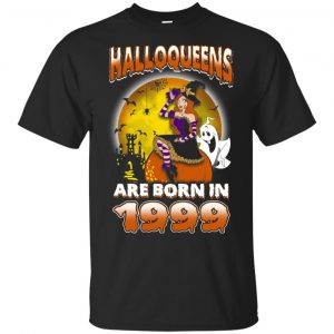 Halloqueens Are Born In 1999 Halloween T-Shirts, Hoodie, Tank Birthday Gift & Age