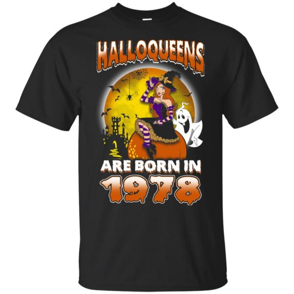 Halloqueens Are Born In 1978 Halloween T-Shirts, Hoodie, Tank Birthday Gift & Age