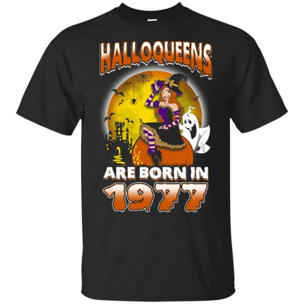 Halloqueens Are Born In 1977 Halloween T-Shirts, Hoodie, Tank Birthday Gift & Age