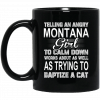 Telling An Angry Missouri Girl To Calm Down Works About As Well As Trying To Baptize A Cat Mug Coffee Mugs