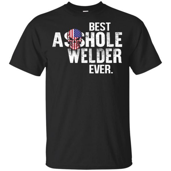 Best Asshole Welder Ever T-Shirts, Hoodie, Tank Jobs 2