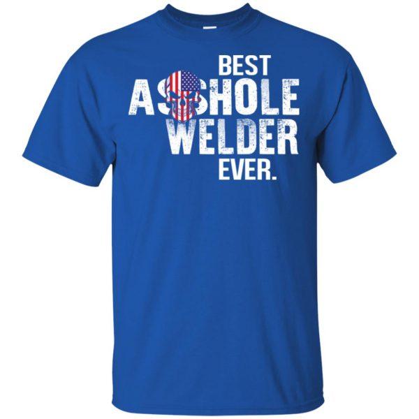 Best Asshole Welder Ever T-Shirts, Hoodie, Tank Jobs 4