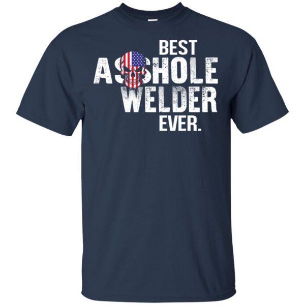Best Asshole Welder Ever T-Shirts, Hoodie, Tank Jobs 5