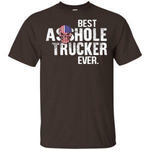 Best Asshole Trucker Ever T-Shirts, Hoodie, Tank Jobs 2