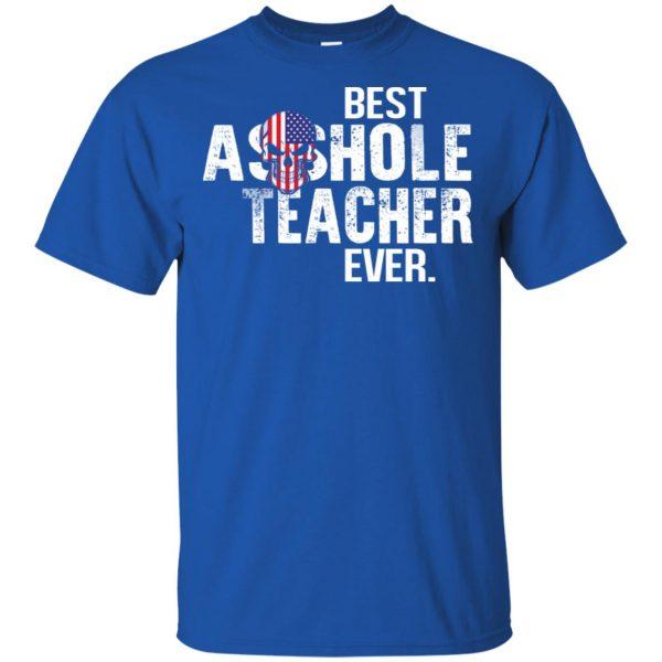 Best Asshole Teacher Ever T-Shirts, Hoodie, Tank Jobs 5