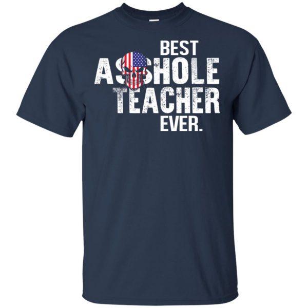 Best Asshole Teacher Ever T-Shirts, Hoodie, Tank Jobs 6