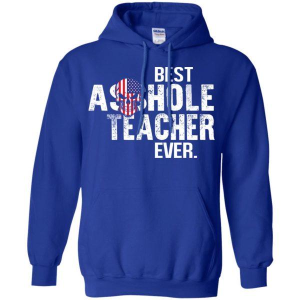 Best Asshole Teacher Ever T-Shirts, Hoodie, Tank Jobs 10