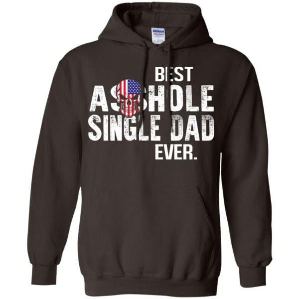 Best Asshole Single Dad Ever T-Shirts, Hoodie, Tank Family 9