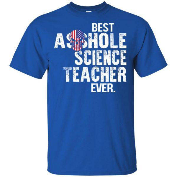 Best Asshole Science Teacher Ever T-Shirts, Hoodie, Tank Jobs 5