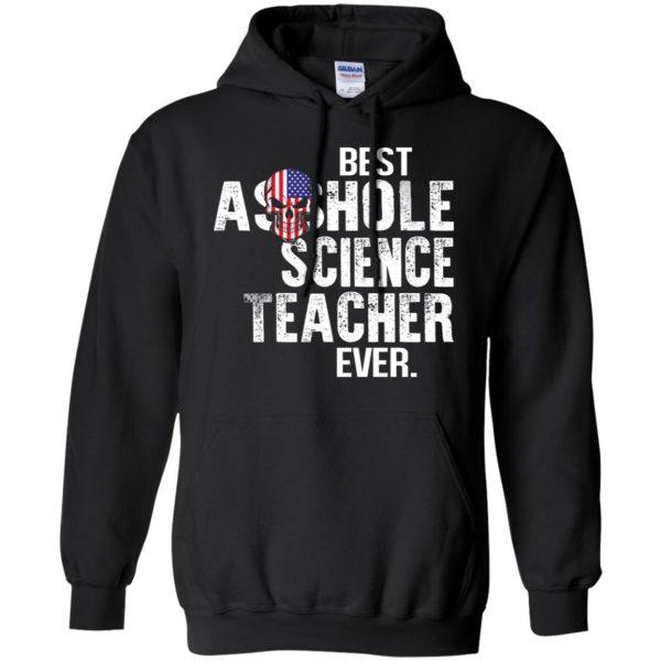 Best Asshole Science Teacher Ever T-Shirts, Hoodie, Tank Jobs 7