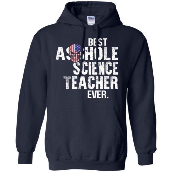 Best Asshole Science Teacher Ever T-Shirts, Hoodie, Tank Jobs 8