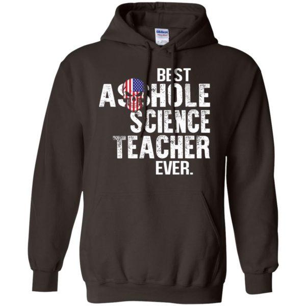 Best Asshole Science Teacher Ever T-Shirts, Hoodie, Tank Jobs 9