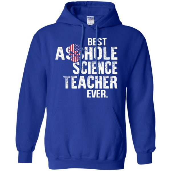 Best Asshole Science Teacher Ever T-Shirts, Hoodie, Tank Jobs 10