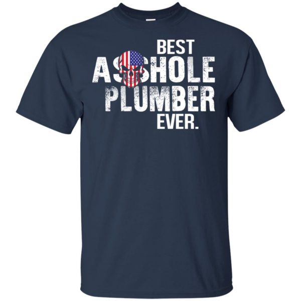 Best Asshole Plumber Ever T-Shirts, Hoodie, Tank Jobs 6