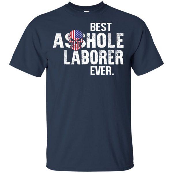 Best Asshole Laborer Ever T-Shirts, Hoodie, Tank Jobs 6