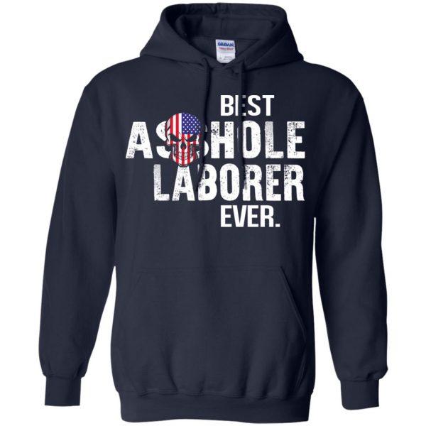Best Asshole Laborer Ever T-Shirts, Hoodie, Tank Jobs 8