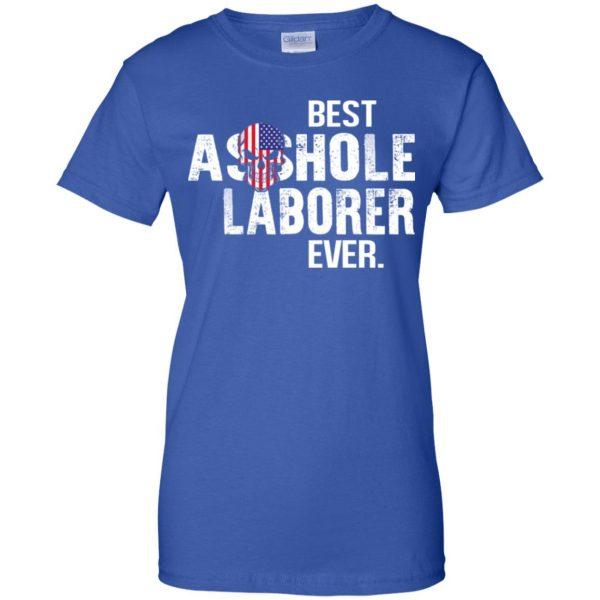Best Asshole Laborer Ever T-Shirts, Hoodie, Tank Jobs 14