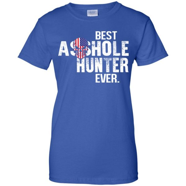 Best Asshole Hunter Ever T-Shirts, Hoodie, Tank Apparel