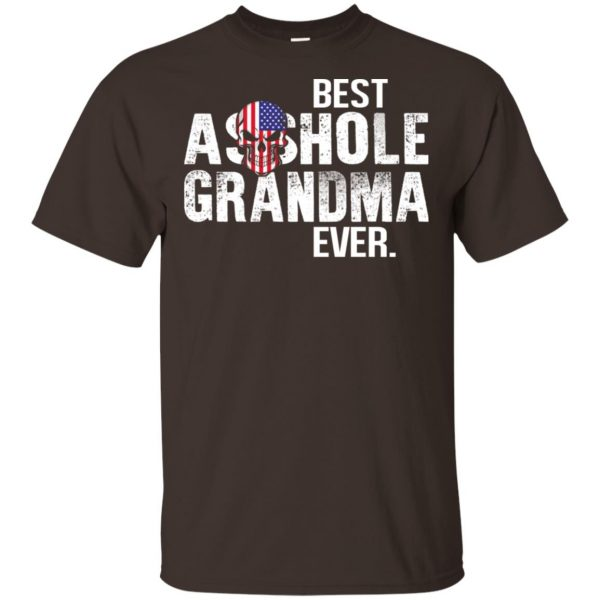 Best Asshole Grandma Ever T-Shirts, Hoodie, Tank