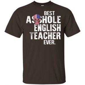 Best Asshole English Teacher Ever T-Shirts, Hoodie, Tank Jobs 2